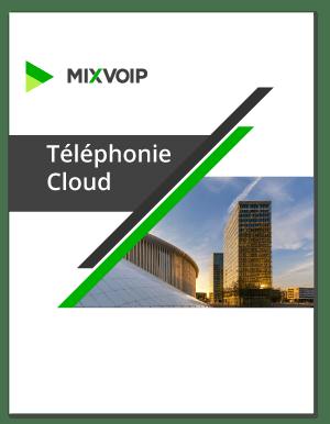 téléphonie cloud mixvoip