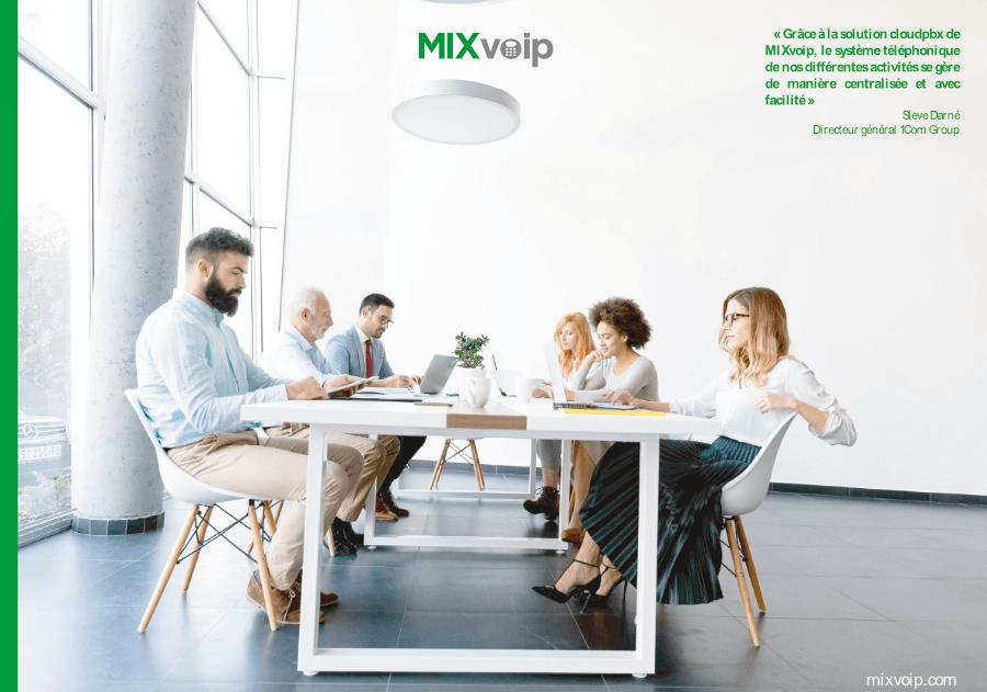 Téléphonie et internet 1COM Group compte sur MIXvoip
