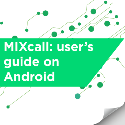 MIXcall user guide for Android