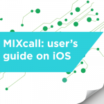 MIXcall user guide for IOS