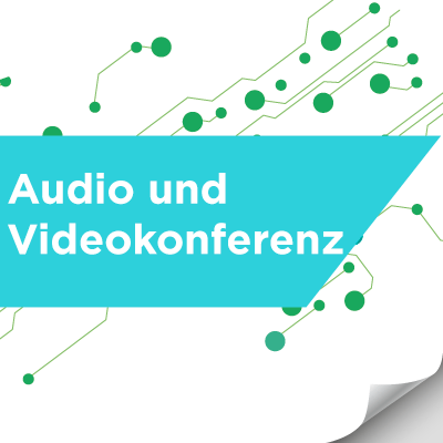Audio and Videokonferenz