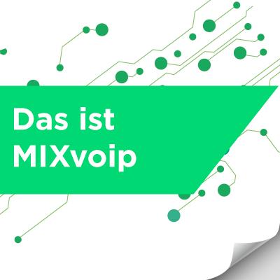 Das ist MIXvoip