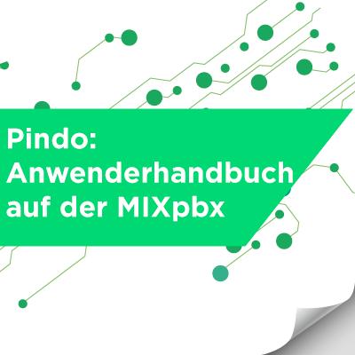 Pindo: anwenderhandbuch auf der MIXpbx