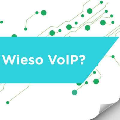 Wieso VoIP